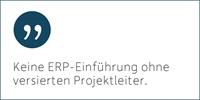 Die Schlüsselfunktion für eine erfolgreiche ERP-Einführung – der richtige Projektleiter.