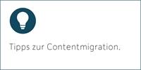 Content effizient migrieren